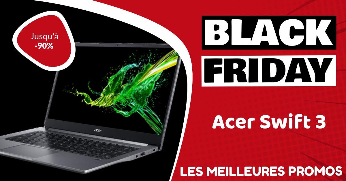 Acer Swift 3 Black Friday : les meilleures offres et promos