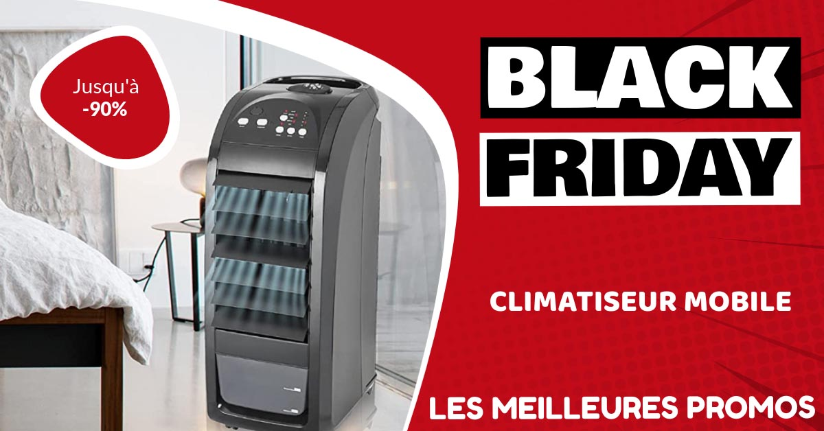 Climatiseur mobile Black Friday : les meilleures offres et promos