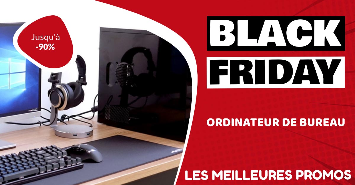 Ordinateur de bureau Black Friday : les meilleures offres et promos