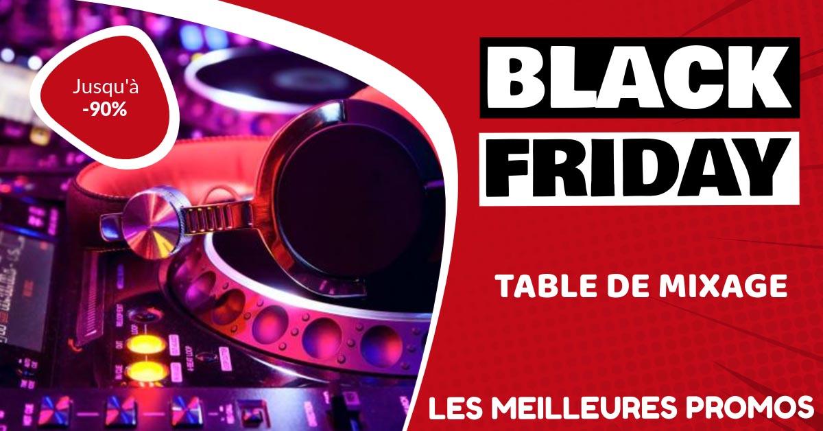 Table de mixage Black Friday : les meilleures offres et promos