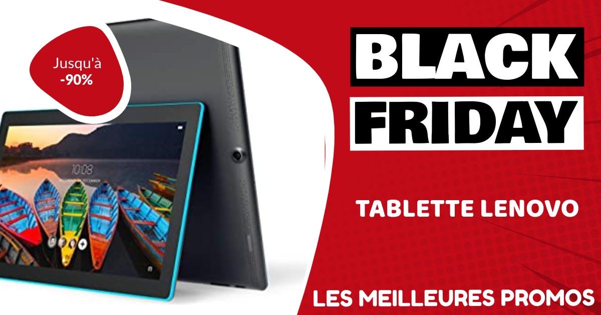 Tablette Lenovo Black Friday : les meilleures offres et promos