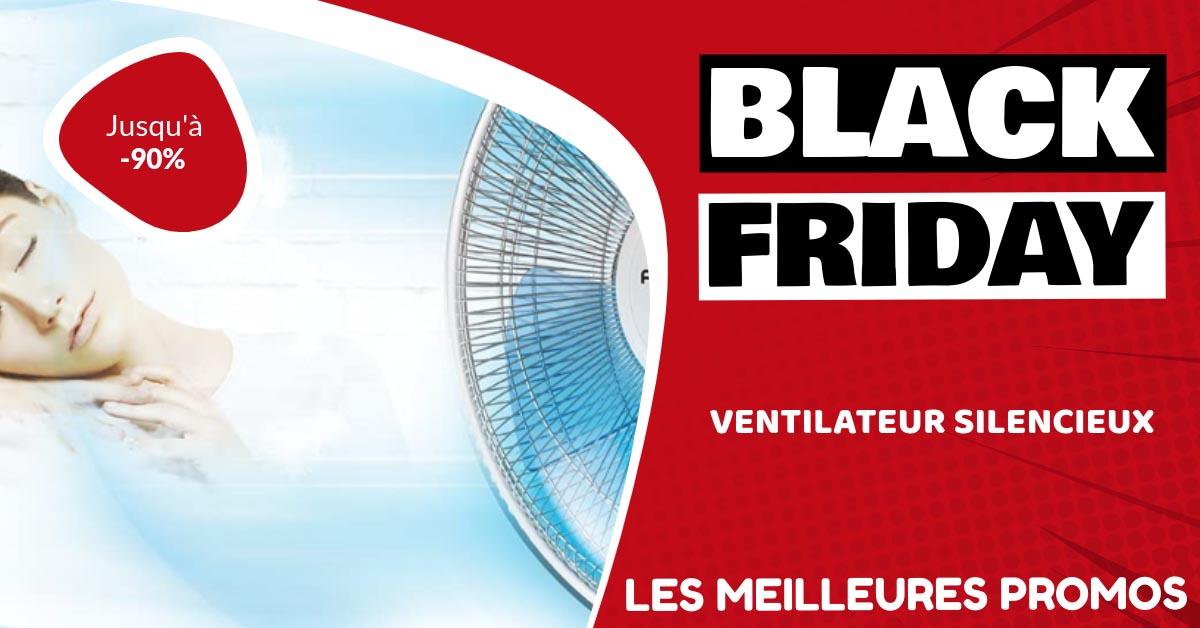 Ventilateur silencieux Black Friday : les meilleures offres et promos