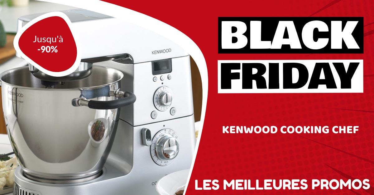 Kenwood Cooking Chef Black Friday : les meilleures offres et promos