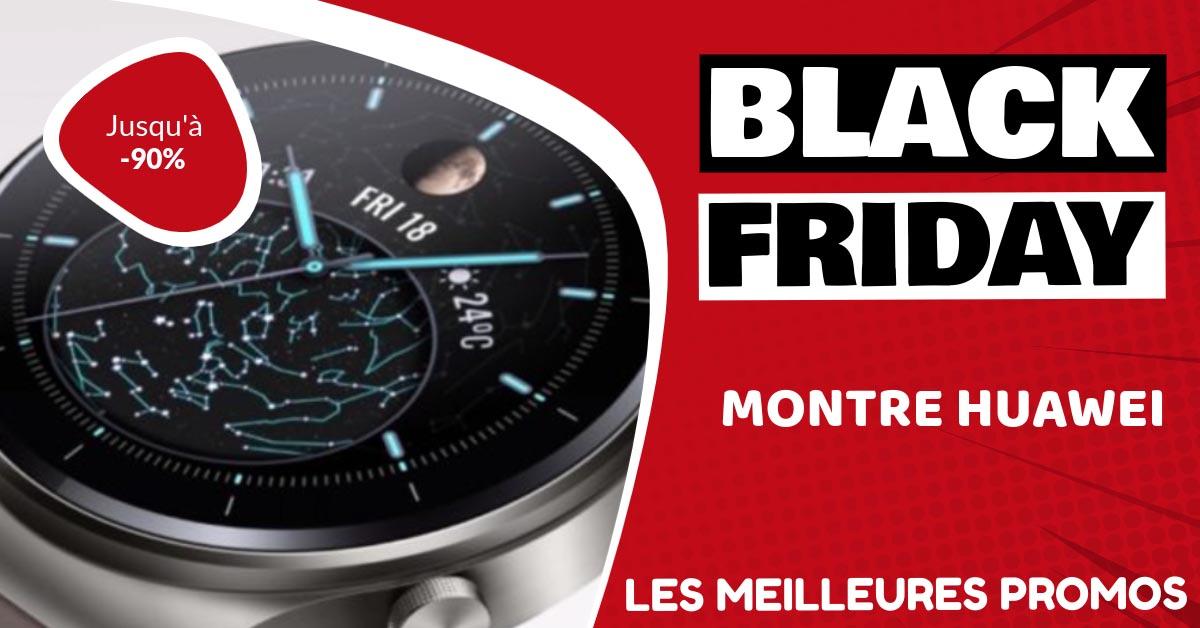 Montre Huawei Black Friday : les meilleures offres et promos